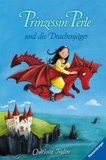 Prinzessin Perle und die Drachenjäger
