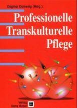 Professionelle Transkulturelle Pflege