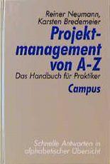 Projektmanagement von A-Z