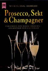 Prosecco, Sekt und Champagner