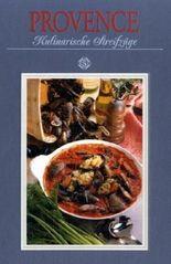 Provence - Kulinarische Streifzüge