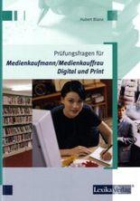 Prüfungsfragen für Medienkaufmann/Medienkauffrau Digital und Print