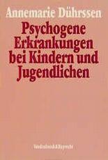 Psychogene Erkrankungen bei Kindern und Jugendlichen