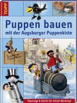 Puppen bauen mit der Augsburger Puppenkiste