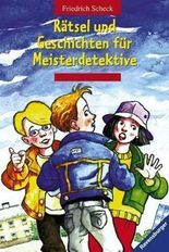 Rätsel und Geschichten für Meisterdetektive
