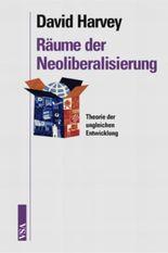Räume der Neoliberalisierung