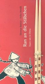 Ran an die Stäbchen, m. Bambus-Essstäbchen
