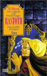Rastoth, Das fünfte Schwert