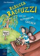 Rebecca Rasfuzzi und das gestohlene Lachen