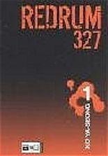 Redrum 327. Bd.1