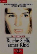 Reiche Steffi, armes Kind