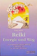 Reiki, Energie und Weg