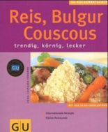 Reis, Bulgur, Couscous