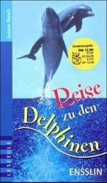 Reise zu den Delphinen