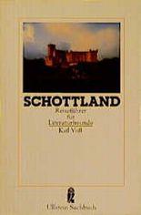 Reiseführer für Literaturfreunde. Schottland