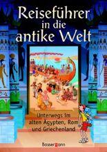 Reiseführer in die antike Welt