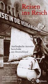 Reisen ins Reich 1933-1945