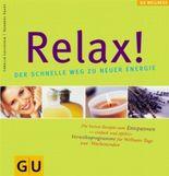 Relax! Der schnelle Weg zu neuer Energie