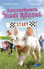 Rennschwein Rudi Rüssel, Band 1: Rennschwein Rudi Rüssel - Rudi startet durch