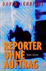 Reporter ohne Auftrag