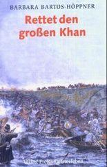 Rettet den grossen Khan
