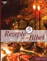 Rezepte aus der Bibel