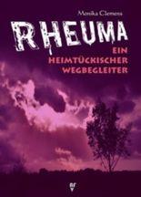 Rheuma - Ein heimtückischer Wegbegleiter