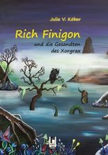 Rich Finigon und die Gesandten des Xorgrax