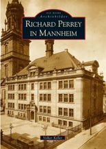 Richard Perrey in Mannheim
