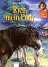Rico, mein Pony!