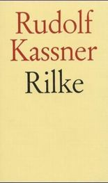 Rilke. Gesammelte Erinnerungen 1926-1956