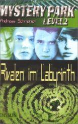 Rivalen im Labyrinth