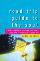 Road Trip Guide to the Soul
