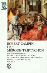 Robert Champin - der Meister von Flemalle. Das Merode-Triptychon