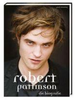 Robert Pattinson - Die Biografie