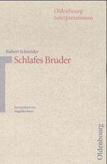 Robert Schneider: Schlafes Bruder