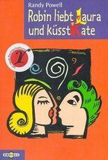 Robin liebt Laura und küsst Kate