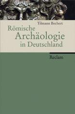 Römische Archäologie in Deutschland