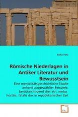 Römische Niederlagen in Antiker Literatur und Bewusstsein