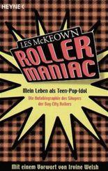 Rollermaniac - Mein Leben als Teen-Pop-Idol