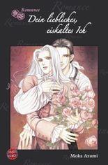 Romance, Band 1: Dein liebliches, eiskaltes Ich