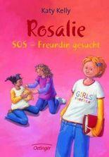 Rosalie SOS - Freundin gesucht