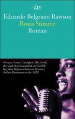 Rosas Stimme