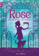 Rose und die Maske des Magiers