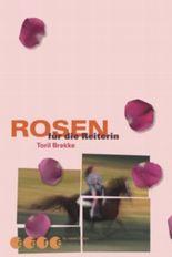 Rosen für die Reiterin