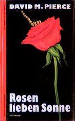 Rosen lieben Sonne