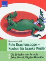 Rote Drachensuppe - Kochen für kranke Kinder
