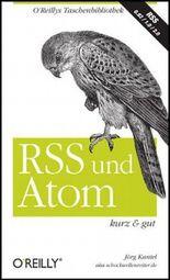 RSS & Atom - kurz & gut