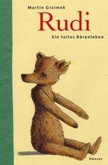 Rudi - Ein tolles Bärenleben