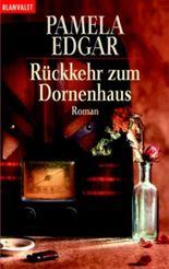 Rückkehr zum Dornenhaus